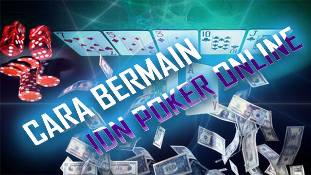 Panduan Bermain Poker Server Idn Terkemuka
