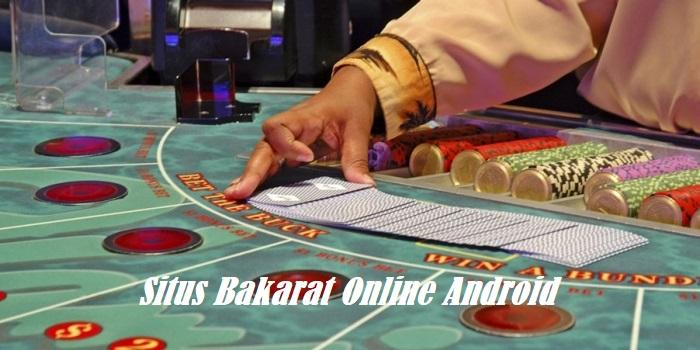 Situs Bakarat Online Android